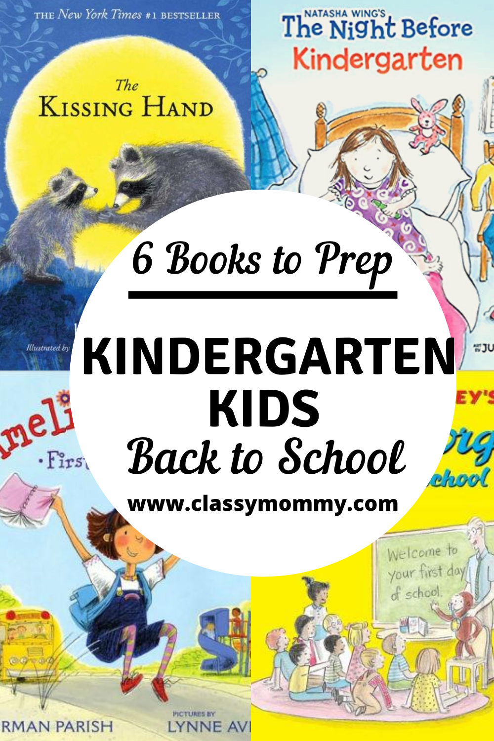 6 Books to Read before the First Day of Kindergarten