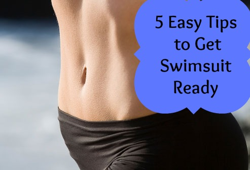5 Tips to Get Swimsuit Ready