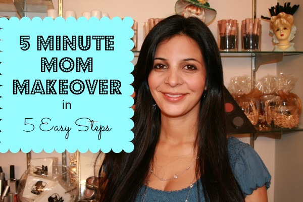5 minute Mom Makeover