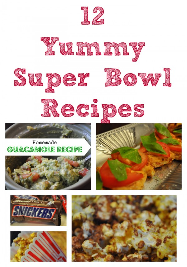 12 Yummy Super Bowl Recipes Appetizers and more ideas