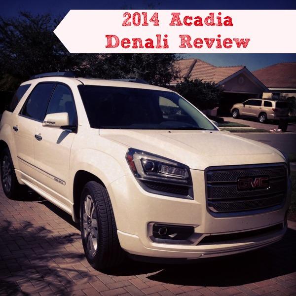 2014 Acadia Denali Review