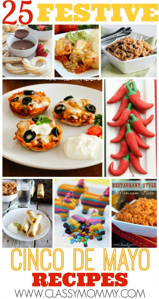 Best 25 Festive Cinco De Mayo Recipes