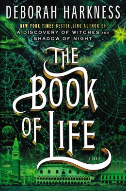 The book of Life book 3 in Discovery of Witches Trilogy