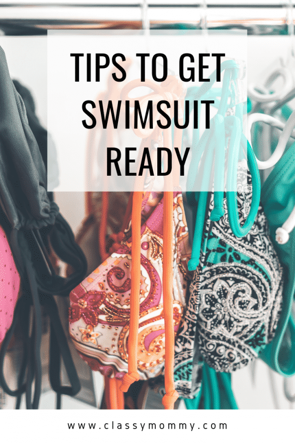 8 Tips To Get Swimsuit Ready