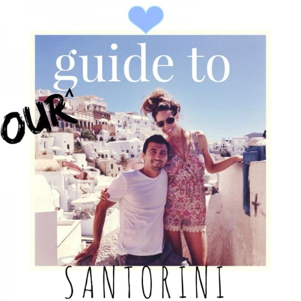 Best Travel Tips and Guide for Visiting Santorini Greece