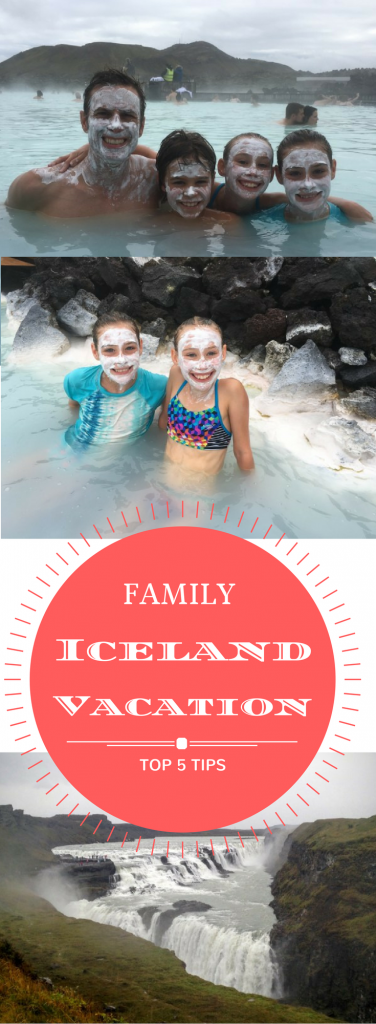 Top 5 Family Vacation Tips for Iceland