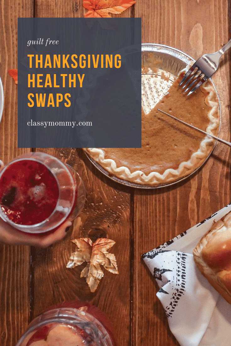 Guilt Free Thanksgiving Healthy Swaps