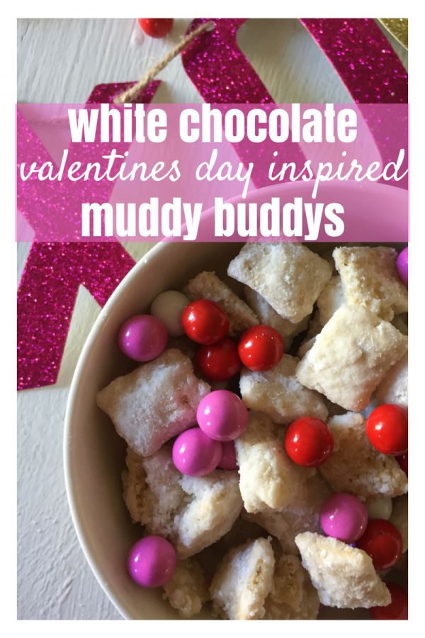Valentine's Day Inspired Muddy Buddy Recipe