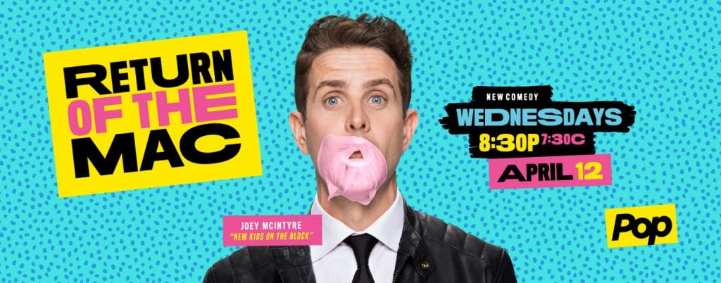 Joey McIntyre talks about his new TV show Return of the Mac