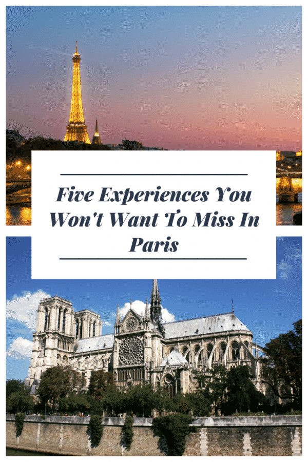 5 Must Do Experiences in Paris