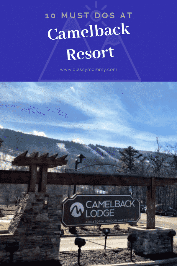 10 Family Must Dos at Camelback Resort