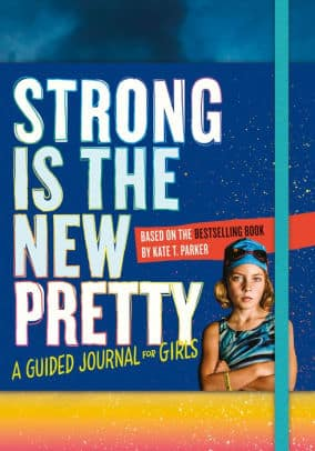 Strong is the New Pretty Journal
