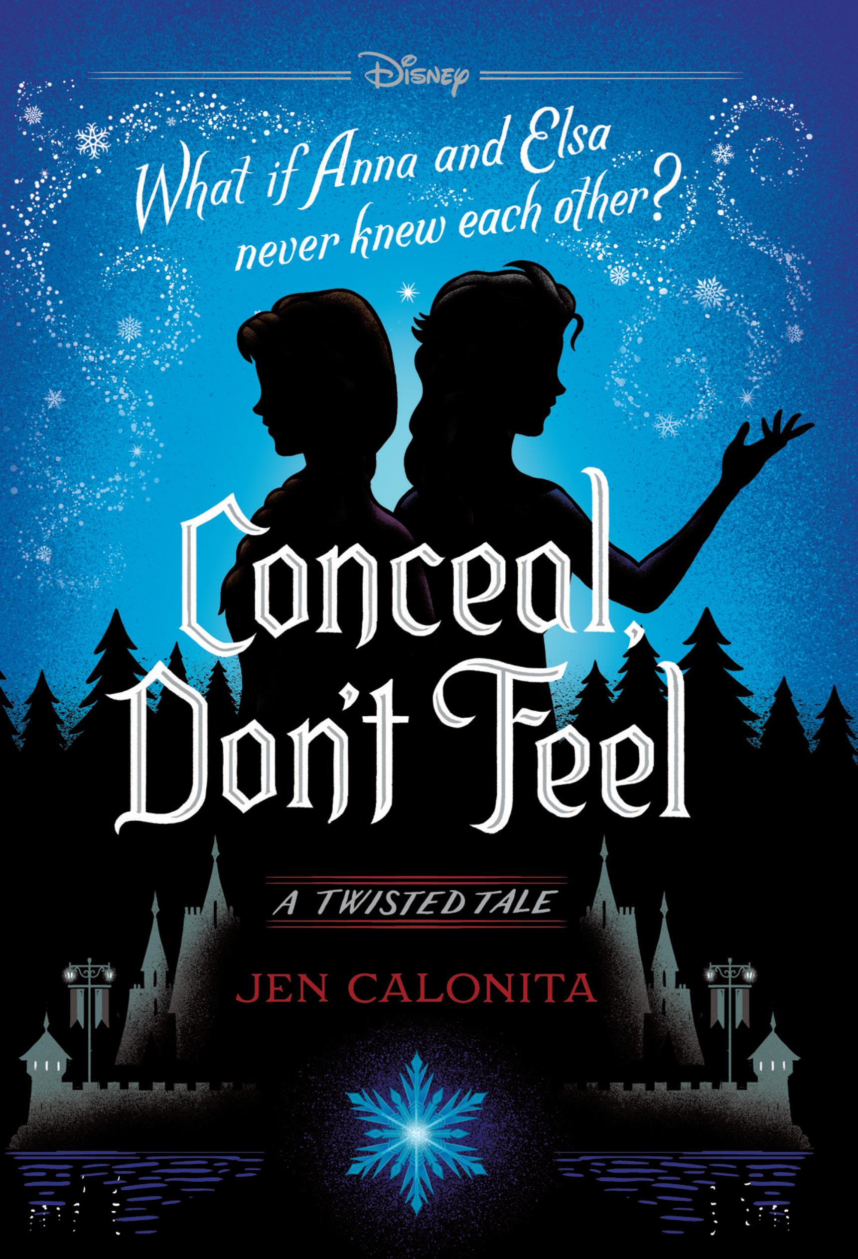 Free Twisted Tale Frozen Conceal Don't Feel Book by Jen Calonita